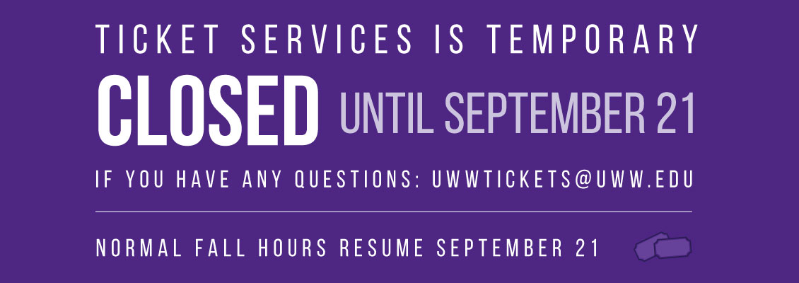 Ticket Services closed through September 21